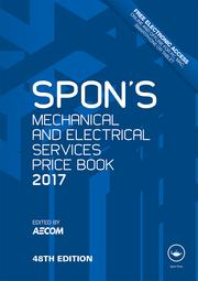 Spon's Mechanical and Electrical Services Price Book 2017