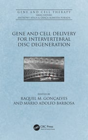 Gene and Cell Delivery for Intervertebral Disc Degeneration