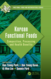 Korean Functional Foods: Composition, Processing and Health Benefits