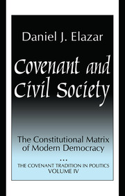 Covenant and Civil Society: Constitutional Matrix of Modern Democracy