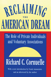 Reclaiming the American Dream: The Role of Private Individuals and Voluntary Associations