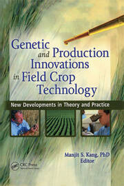 Genetic and Production Innovations in Field Crop Tech - 1st Edition book cover