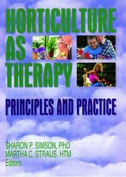 Horticulture as Therapy - 1st Edition book cover