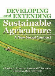 Developing and Extending Sustainable Agriculture: A New Social Contract