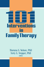 101 Interventions in Family Therapy - 1st Edition book cover