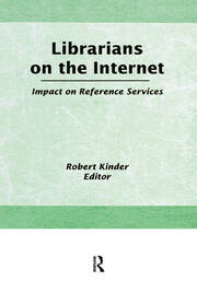 Librarians on the Internet: Impact on Reference Services