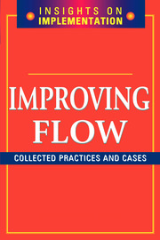 Improving Flow: Collected Practices and Cases