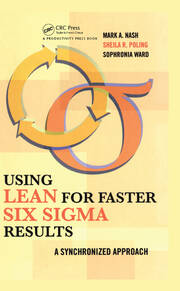 Using Lean for Faster Six Sigma Results - 1st Edition book cover