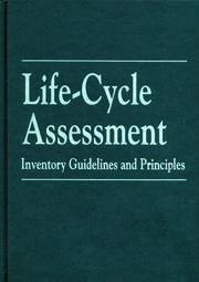 Life-Cycle Assessment: Inventory Guidelines and Principles