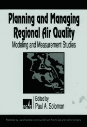 Planning and Managing Regional Air Quality: Modeling and Measurement Studies