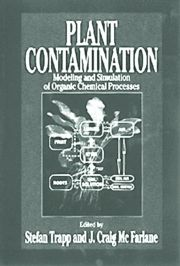 Plant Contamination: Modeling and Simulation of Organic Chemical Processes