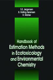Handbook of Estimation Methods in Ecotoxicology and Environmental Chemistry