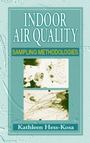 Indoor Air Quality Sampling Methodologies - 1st Edition book cover