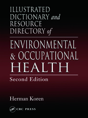 Illus Dict & Resource Director Envir & Occupational Health 2e - 1st Edition book cover