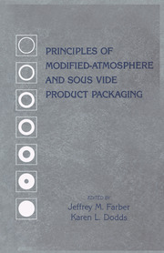 Principles of Modified-Atmosphere and Sous Vide Product Packaging