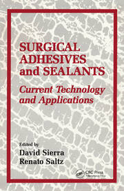 Surgical Adhesives & Sealants: Current Technology and Applications