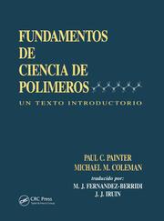 Fundamentals de Ciencia de Polimeros: Un Texto Introductorio