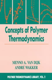Concepts in Polymer Thermodynamics, Volume II
