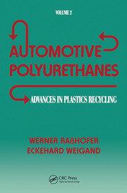 Advances in Plastics: Automotive Polyurethanes, Volume II