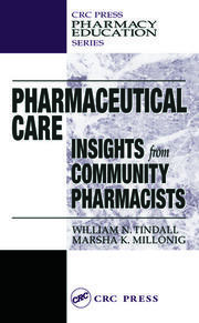 Pharmaceutical Care: INSIGHTS from COMMUNITY PHARMACISTS