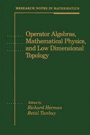 Operator Algebras, Mathematical Physics, and Low Dimensional Topology