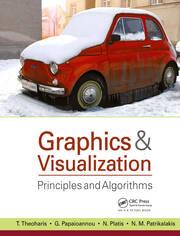Graphics and Visualization: Principles & Algorithms