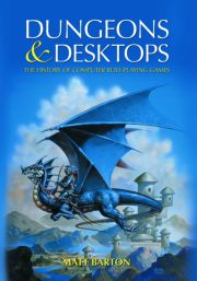 Dungeons and Desktops - 1st Edition book cover
