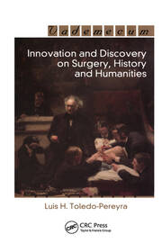 Innovation and Discovery on Surgery, History and Humanities