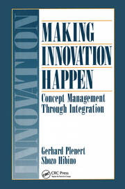 Making Innovation Happen Concept Mgmt thru Integrtn - 1st Edition book cover