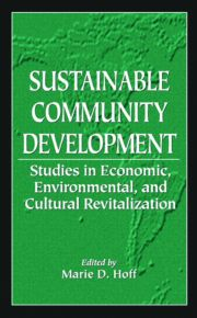 Sustainable Community Development: Studies in Economic, Environmental, and Cultural Revitalization