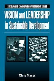 Vision and Leadership in Sustainable Development
