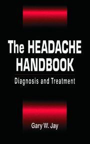 The Headache Handbook: Diagnosis and Treatment