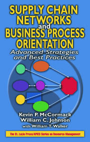 Supply Chain Networks and Business Process Orientation - 1st Edition book cover