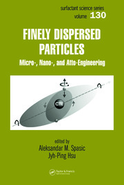 Finely Dispersed Particles: Micro-, Nano-, and Atto-Engineering