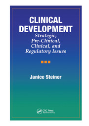 Clinical Development: Strategic, Pre-Clinical, and Regulatory Issues