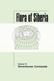 Flora of Siberia, Vol. 10: Geraniaceae-Cornaceae
