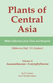 Plants of Central Asia - Plant Collection from China and Mongolia Vol. 11: Amaranthaceae - Caryophyllaceae