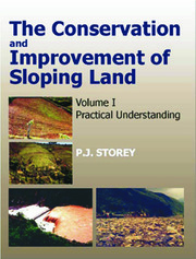Conservation and Improvement of Sloping Lands, Vol. 1: Practical Understanding
