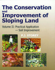 Conservation and Improvement of Sloping Lands, Vol. 2: Practical Application - Soil Improvement