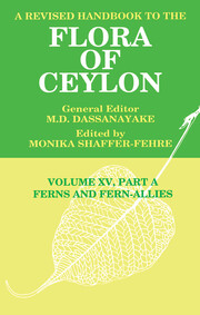 A Revised Handbook to the Flora of Ceylon, Vol. XV, Part A: Ferns and Fern-Allies