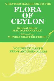 A Revised Handbook to the Flora of Ceylon, Vol. XV, Part B: Ferns and Fern-Allies