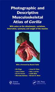 Photographic Descriptive Musculoskeletal Atlas Gorilla - 1st Edition book cover