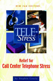 Tele-Stress: Relief for Call Center Stress