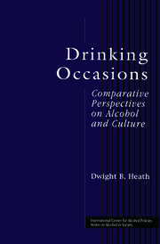 Drinking Occasions: Comparative Perspectives on Alcohol and Culture