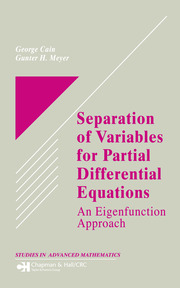 Separation of Variables for Partial Differential Equations: An Eigenfunction Approach