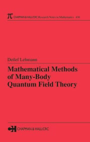 Mathematical Methods of Many-Body Quantum Field Theory