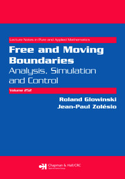 Free and Moving Boundaries: Analysis, Simulation and Control
