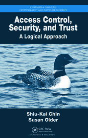 Access Control, Security, and Trust: A Logical Approach