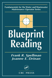 Blueprint Reading: Fundamentals for the Water and Wastewater Maintenance Operator