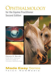 Ophthalmology for the Equine Practitioner, Second Edition (Book+CD)
